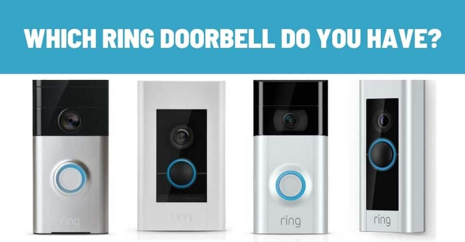 find out which ring doorbell you have