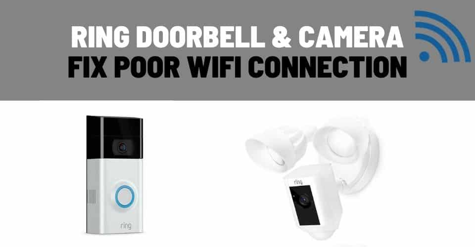 fix ring doorbell and camera poor wifi signal