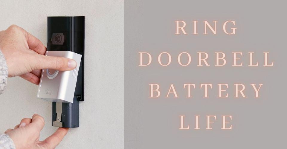 how long do ring doorbell batteries last (1)