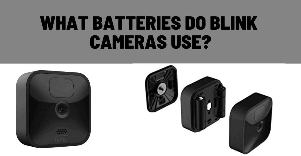 what battery does the blink camera use